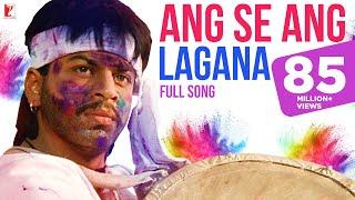 Ang Se Ang Lagana - Full Song (Holi Song) | Darr | Shah Rukh Khan | Juhi Chawla | Sunny Deol