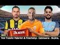Yeni Transfer Haberleri 2019 🔥 Fenerbahçe   Galatasaray   Beşiktaş #3