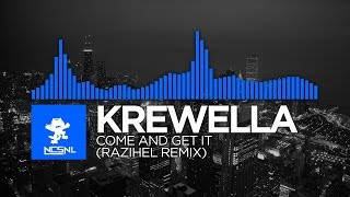 [Dubstep] Krewella - Come and Get It (Razihel Remix) [Deleted NCS Release]