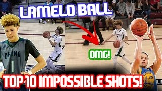 LAMELO BALL TOP 10 IMPOSSIBLE SHOTS! MID GAME HALF COURT SHOT!