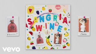 Download Lagu Pharrell Williams x Camila Cabello - Sangria Wine (Pseudo Video) Gratis STAFABAND