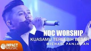 download lagu Ndc Worship - Kuasamu Terlebih Besar gratis