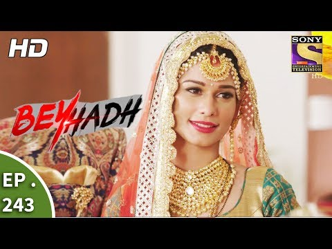 Beyhadh - बेहद - Ep 243 - 14th September, 2017 thumbnail