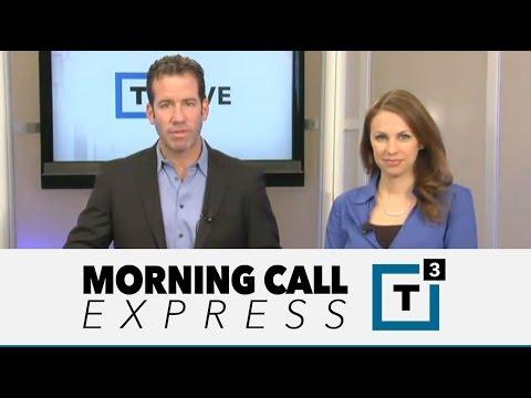 Morning Call Express: Yellen Tellin'