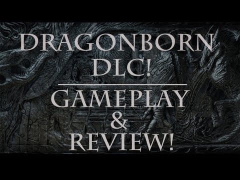 Skyrim-New DLC-Dragonborn Review/Gameplay