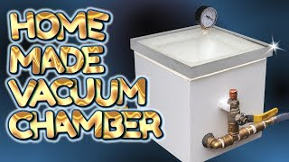 home made SIMPLE BUILD vacuum chamber - by VegOilGuy