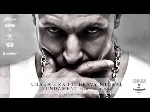 Chada x RX ft. Heavy Mental - Fundament
