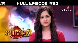 Tu Aashiqui - Full Episode 83 - With English Subtitles