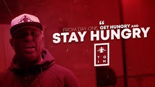 TGIM | STAY HUNGRY
