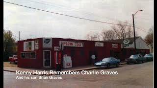 Kenny Harris Remembers Charlie Graves and His Son Brian