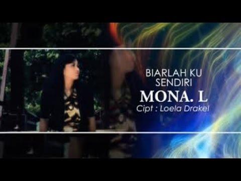 MONA L - BIARLAH KUSENDIRI (Official Music Video)