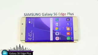 Galaxy S6 Edge Plus Review 4K ( Cambo Report )