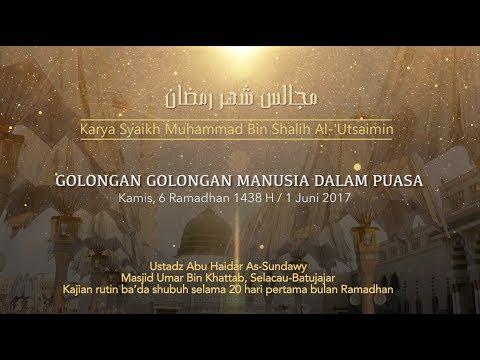 Ustadz Abu Haidar As Sundawy : GOLONGAN GOLONGAN MANUSIA DALAM PUASA || Majelis Bulan Ramadhan #5