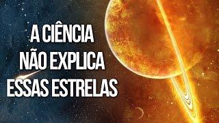 UNIVERSO: ESTRELAS INEXPLICÁVEIS | Ei Nerd