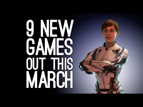 New Games March: 9 New Games Out in March 2017 for PS4, Xbox One, Switch, PC