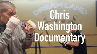 Chris Washington Documentary [San Jose Boxer]