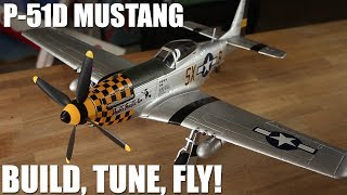 Flite Test - P-51D Mustang Build, Tune, Fly!