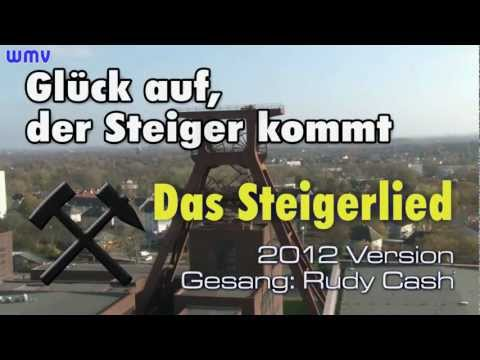 Steigerlied 2012 video