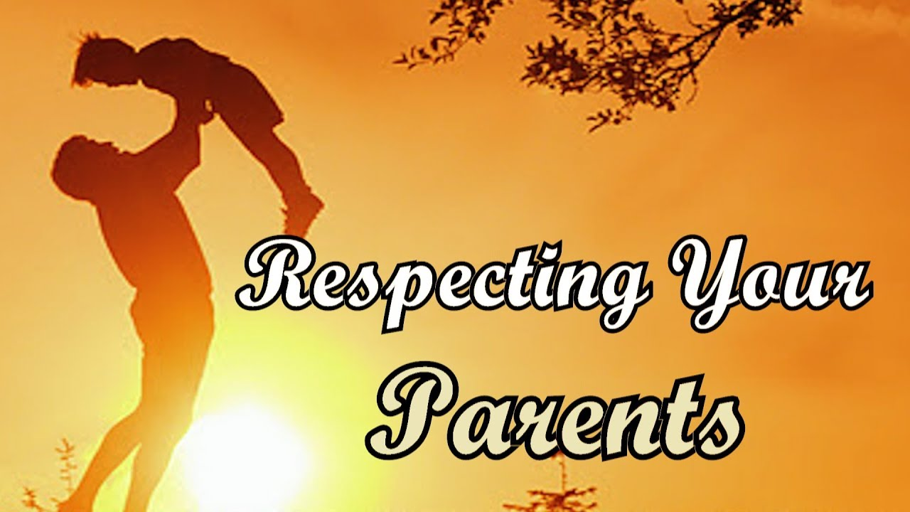 essay on how to respect your parents