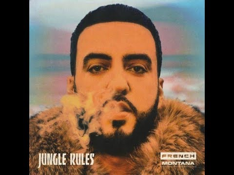 French Montana - Jungle Rules (FULL ALBUM)