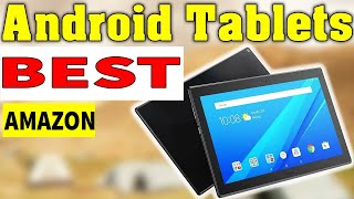 Best Android Tablet On Amazon 2019