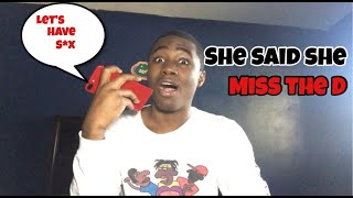 I Miss You Prank On Ex 💔 | She Said She Want To...🤭🍆