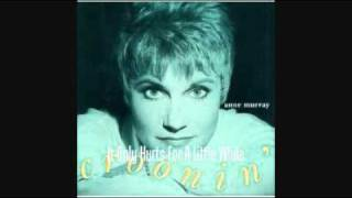 Watch Anne Murray It Only Hurts For A Little While video