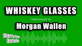 Download Morgan Wallen  Whiskey Glasses Karaoke Version MP3