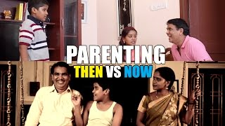 Parenting | Then Vs Now | Madras Meter