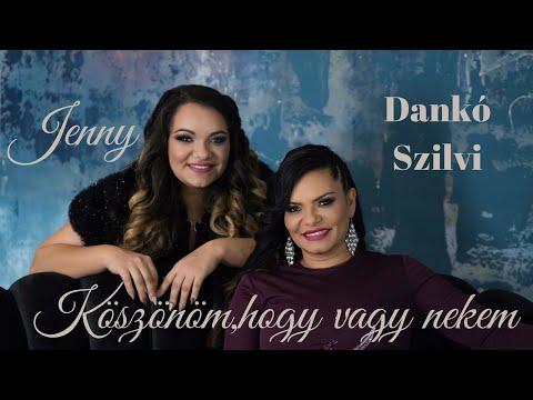 Dankó Szilvi & Jenny - Köszönöm, hogy vagy nekem (Hivatalos Videoklip 2019)