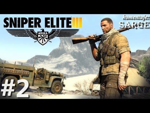 Zagrajmy w Sniper Elite 3: Afrika odc. 2 Gaberoun pod osłoną nocy