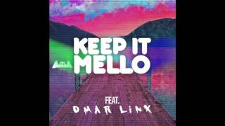 Marshmello Ft Omar Linx Keep It Mello