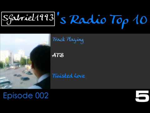 SGabriel1993's Radio Top 10 Episode 002