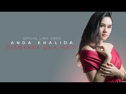 download lagu Anda Khalida - Diantara Dua Hati gratis