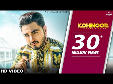 Kohinoor (Official Video) Kulwinder Billa | Sukh Sanghera | The Boss | New Punjabi Songs 2018