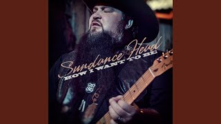 Sundance Head New Song