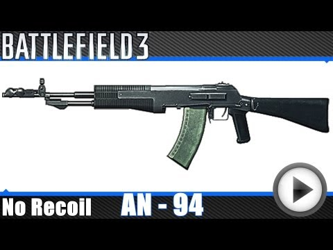 Battlefield 3 - AN 94 No Recoil Macro (Mouse X7)