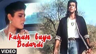 Kahan Gaya Bedardi Video Song from Bewafa Sanam