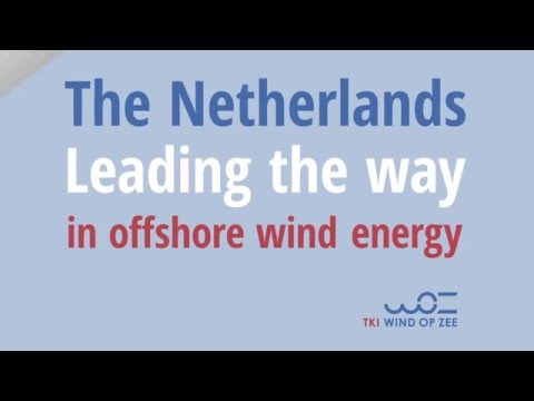NL: Leading the way in offshore wind energy - TKI Wind Op Zee