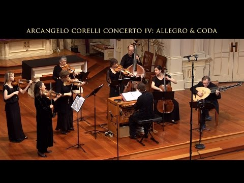 Arcangelo Corelli: Concerto Grosso IV in D Major; Allegro & Coda : Voices of Music