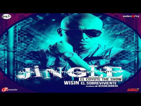 Jingle El Coyote The Show - Wisin 'El Sobreviviente' (2013)