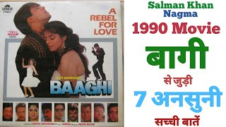 Baaghi Salman khan Nagma movie unknown facts budget collections revisit review trivia 1990 movies