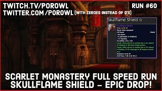 WoW Gold Farm   Scarlet Monastery Full Speed Run   Skullflame Shield Drop!   Run #60