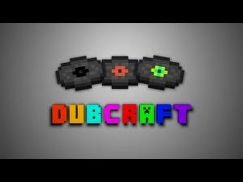 MineCraft: Lets play DubCraft