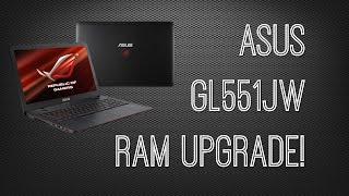 ASUS GL551JW RAM UPGRADE! l HIDEVOLUTION