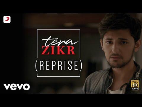 Tera Zikr - Reprise | Darshan Raval