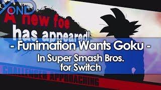 Funimation Wants Goku in Super Smash Bros. Switch