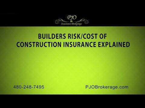 Builders Risk/Cost of Construction Insurance Explained | PJO Insurance Brokerage