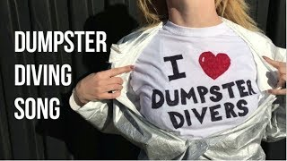 Dumpster Diving Official Song