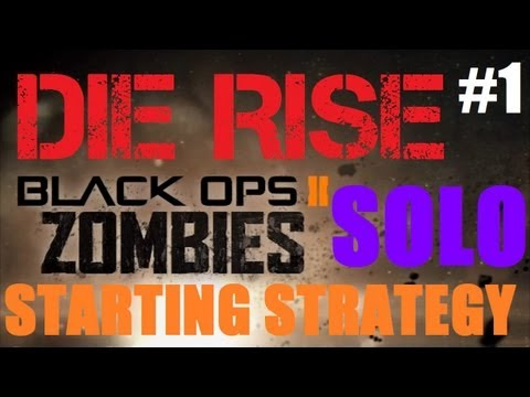 Die Rise: Solo Starting Strategy - 6 Perks, 3 Guns (1 PaP'd), & Galvaknuckles by Round 13 (Part 1)